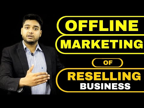Offline Marketing of Reselling Business | 5 Tricks to Get More Orders | Promote Reselling Business