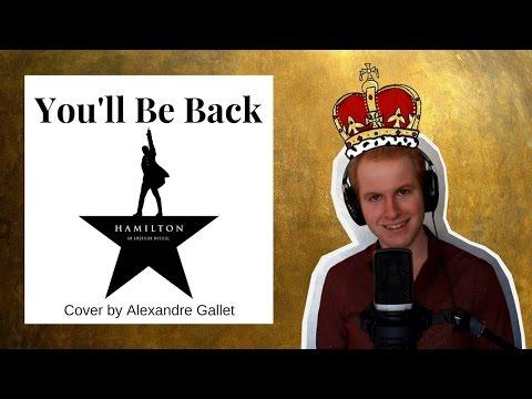 """Reprise - """"You'll be back"""" de Hamilton : An American Musical"""