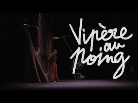 Bande annonce du spectacle Vipère au Poing au Théâtre le Ranelagh !