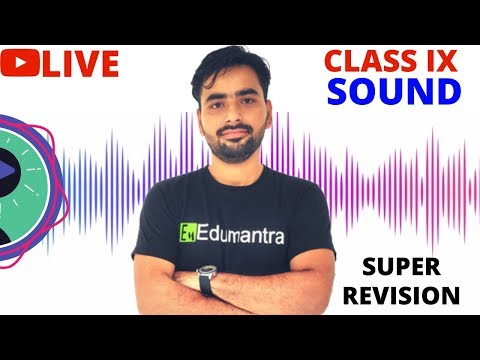SOUND | LIVE SUPER REVISION | CLASS 9 CBSE