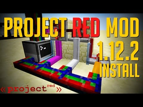 PROJECT RED MOD 1.12.2 minecraft - how to download and install Project Red 1.12.2 (with forge)