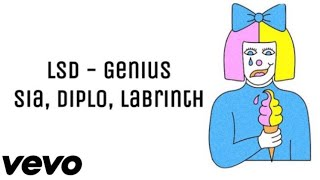 LSD   Genius (LyricLyrics Video) Ft. Sia, Diplo, Labrinth