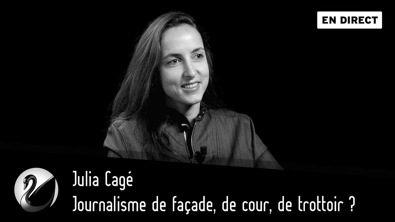 Julia Cagé : Journalisme de façade, de cour, de trottoir ?
