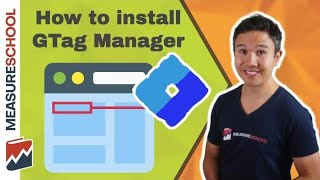 How to Install Google Tag Manager (2019) | Lesson 2 (GTM for Beginners)