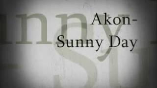 Sunny Day By Akon Ft. Wyclef Jean W Lyrics
