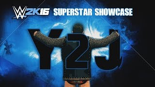 WWE 2K16 Superstar Showcase Promo Ep 01: Y2J - Chris Jericho