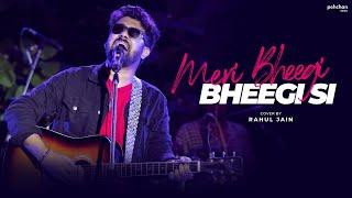 Meri Bheegi Bheegi Si - Unplugged Cover | Rahul Jain | Anamika | Kishore Kumar | R.D. Burman