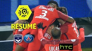 Girondins De Bordeaux - Paris Saint-Germain (0-3)  - Résumé - (GdB - PARIS) / 2016-17