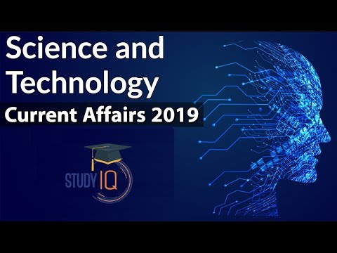 Science & Technology Current Affairs 2019 of Last 6 Months - June to November by DR GAURAV GARG