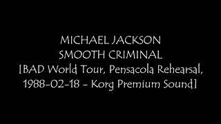 05. Smooth Criminal - MICHAEL JACKSON - BAD World Tour, Pensacola Rehearsal, 1988-02-18