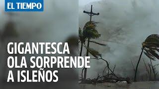 Ola gigantesca sorprende a isleños en San Andrés