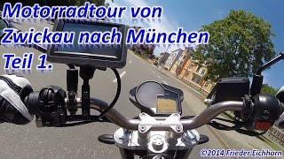 preview picture of video 'Motorradtour von Zwickau nach München, Teil 1 ...'