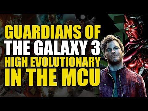 GoTG 3 & The High Evolutionary   The MCU Explained