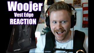 I AM SPEECHLESS! Woojer Vest Edge Reaction