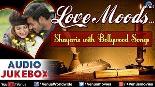 Love Moods Shayaris With Bollywood Gana Mp3 Jukebox