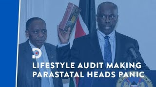 Steps in ongoing secret lifestyle audit making parastatal chiefs panic