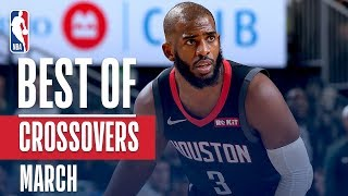 NBA's Best Crossovers | March 2018-19 NBA Season