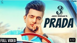 Prada 3 (Official Video) Jass Manak Latest Punjabi Song 2018 Geet mp3
