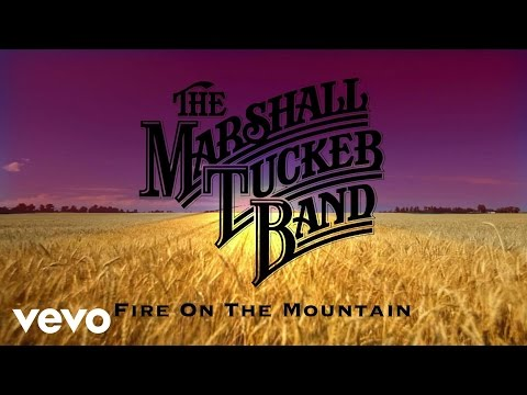 The Marshall Tucker Band - Fire on the Mountain (Official Audio)