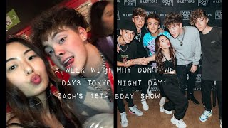 A Week With Why Don't We8Letters Japan Tour VlogDay3 Tokyo Night Day1