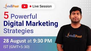 5 Powerful Digital Marketing Strategies   Digital Marketing Strategy   Intellipaat