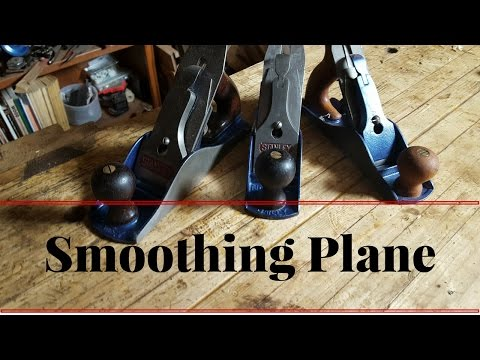 Smoothing Plane - What is it and how is it used - First Hand Tool