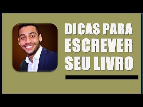 DICAS PARA ESCREVER SEU LIVRO