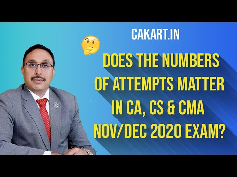 Does The Number of Attempts Matter In CS Dec 2020 Exam?