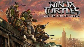 Teenage Mutant Ninja Turtles Out of the Shadows Film Trailer