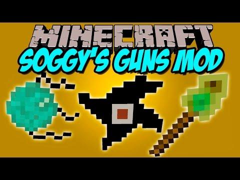 SOGGY'S GUNS MOD - Bombas, varas, arcos y mas! - Minecraft mod 1.7.10 Review ESPAÑOL