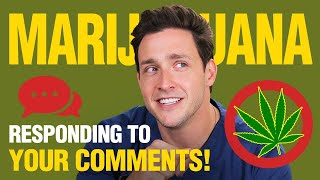 My Thoughts On Marijuana | Responding to Your Comments! | Doctor Mike - Video Youtube