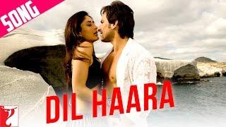 """""""Dil Haara"""" - Song - TASHAN"""