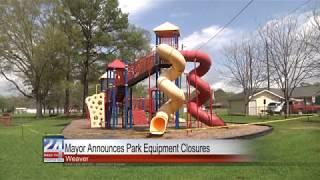 WeaverMayor Announces Park Equipment Closures