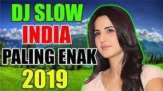 "♫ DJ SLOW INDIA  PALING MANTUL 2019 ""PALING ENAK BUAT SANTAI"""