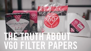 The Truth About V60 Filter Papers