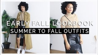 Early Fall Lookbook || Summer To Fall Outfits