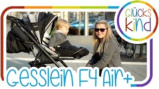 Unser neuer Kinderwagen - Gesslein F4 Air+