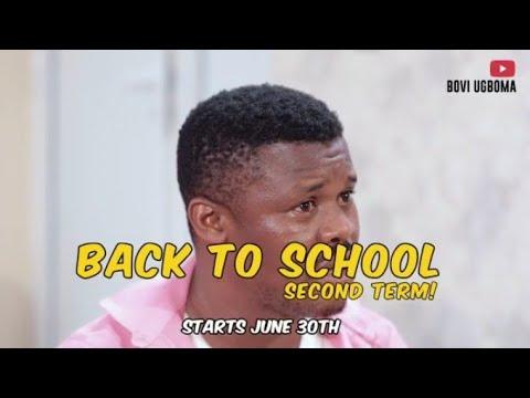 Bovi Back To School Series (Second Term)June edition