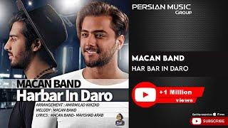 MACAN Band - Har Bar In Daro ( ماکان بند - هر بار این درو )