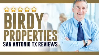 Birdy Properties San Antonio TX Reviews - (210) 524-9400