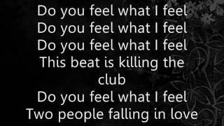 Do You Feel What I Feel - JLS (Lyrics)