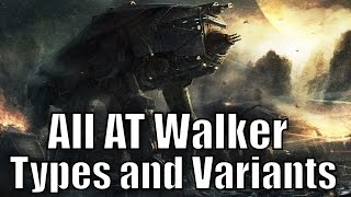 All AT Walker Types and Variants