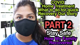 My Senior Citizen Father Is COVID POSITIVE AFTER VACCINATION In India Home Recovery My Story