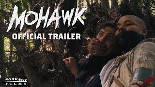 Trailer of Mohawk (2018)