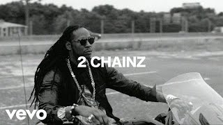 2 Chainz - Where U Been? ft. Cap.1