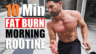 10 Min FAT BURNING Morning Routine! (Do This EVERY Day at Home)