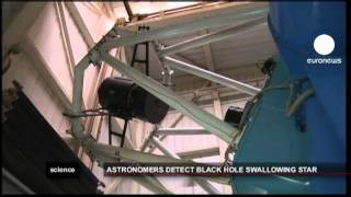 euronews science - Black hole caught gobbling up a star