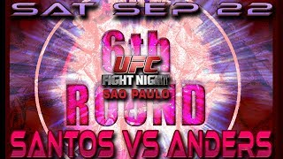 The 6th Round Post-Fight Show - UFC Fight Night 137, Sao Paulo: Santos vs Anders