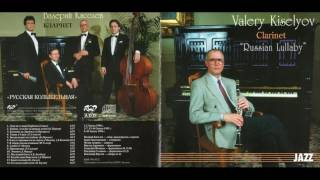 Valery Kiselyov - Russian Lullaby
