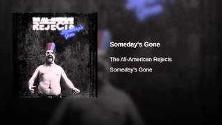 Someday's Gone